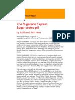 The Sugarland Express Sugar-coated pill