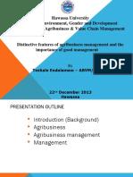 distinctivefeaturesofagribusinessmanagementandtheimportanceofgoodmanagement-131224223313-phpapp01