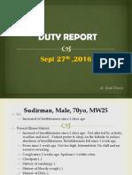 Duty Report, Dudirman (dr. Fajriansyah).pptx