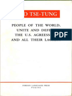 Mao Tse tung - PEOPLE OF THE WORLD,  UNITE AND DEFEAT  THE U.S. AGREESSORS  AND ALL THEIR LACKEYS