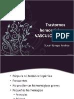 Trastornos hemorrágicos VASCULOPATÍAS