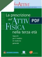 Progetto Per La Promozione Dell Attività Fisica Nella Regione Del Veneto. La Prescrizione. Appunti Per Il Medico Di Medicina Generale - PDF