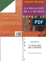 Becker, Ernest - La Negación de la Muerte.pdf