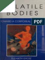 GROSZ, Elizabeth - Volatile Bodies, Toward a Corporeal Feminism.pdf