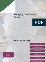 Managing Credit Risks in Banks