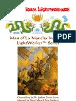 Man of La Mancha Initiation