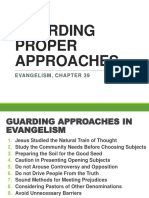 Guarding Proper Approaches