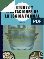 VIRTUDES-Y-LIMITACIONES-DE-LA-LÓGICA-FORMAL.pptx