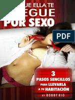 Haz Que Ella Te Ruegue Por Sexo
