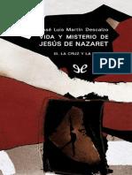 Vida y misterio de Jesus de Nazaret, III. La cruz y la gloria.pdf