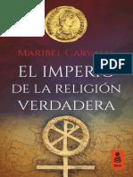 «El Imperio de la religión verdadera», Maribel Carvajal