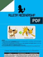 Rule 59 [Receivership]