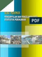 2016_74_ped_Buku Pedoman Pengumpulan dan Pengolahan Data Statistik Perikanan.pdf