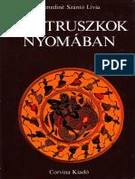 Kenediné Szántó Lívia - Az etruszkok nyomában.pdf