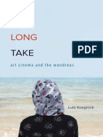 Lutz Koepnick - The Long Take_ Art Cinema and the Wondrous-University of Minnesota Press (2017).pdf