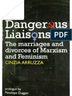 Cinzia Arruzza - Dangerous Liaisons_ The marriages and divorces of Marxism and Feminism (2013, Merlin Press LTD).pdf
