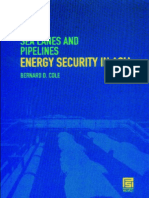 (PSI Reports) Bernard D. Cole-Sea Lanes and Pipelines_ Energy Security in Asia-Praeger (2008).pdf