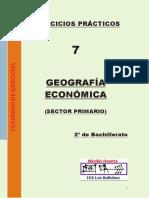 Ejercicios Prácticos Cuaderno de Ejercicios Geografía Económica (Sector Primario) 2º de Bachillerato