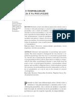 7. FORTES, Isabel. Estrutura e Temporalidade Na Psicologia e Na Psicanálise. Ágora (Rio J.), Rio de Janeiro , v. 9, n. 2, p. 193-206, Dez. 2006