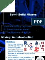 Semi Solid Mixers