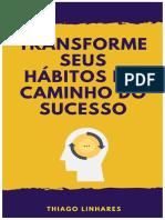Transforme Hábitos em caminho do sucesso