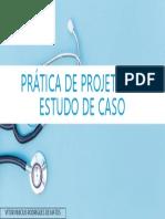 Prática de Projeto IV - Estudo de Caso