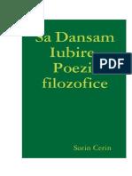 Sa Dansam Iubire-Poezii filozofice de Sorin Cerin