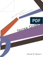 jazz. David P. Brown - Noise orders_ jazz, improvisation, and architecture (2006, Univ Of Minnesota Press).pdf
