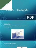Fresa – Taladro.pptx