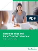 Resumes That Will Land You the Interview - An Easy to Follow Guide