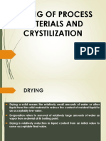 Drying and Crystilization