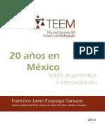 20 años en México sobre argumentos e interpretación.pdf