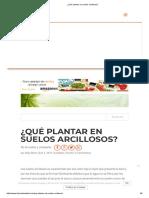 ¿Qué plantar en suelos arcillosos_.pdf