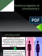 Trastornos Ligados Al Cromósoma X