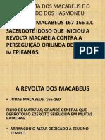 A REVOLTA DOS MACABEUS E O REINADO DOS.pptx