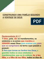 CONSTRUINDO UMA FAMÍLIA SEGUNDO A VONTADE DE DEUS.pptx