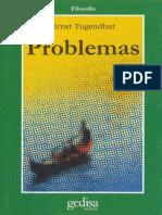 Tugendhat Ernst. Problemas. Ética, política y moral..pdf