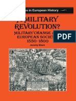 [Studies in European History] Jeremy Black (auth.) - A Military Revolution__ Military Change and European Society 1550–1800 (1991, Macmillan Education UK) (1).pdf