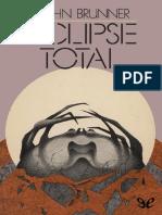 Bruner, Jhon - Eclipse Total