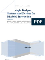 Technologic Designs, Systems and Devices for Disabled Interaction