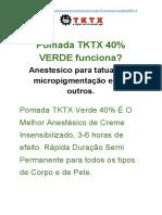 Pomada Tktx Verde 40 Funciona ? como Comprar ? como usar?