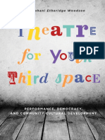 [Theatre in Education] Stephani Etheridge Woodson - Theatre for Youth Third Space_ Performance, Democracy, and Community Cultural Development (2015, Intellect Ltd).pdf