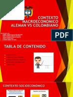 Contexto Macroeconómico Aleman vs Colombiano