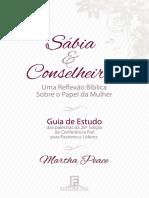 Sábia e Conselheira - Uma Reflexão Bíblica Sobre o Papel da Mulher (Guia de Estudo).pdf