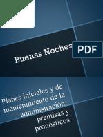 Planes Iniciales y de Mantenimiento de La Administracion