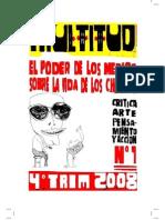 Multitud n°1 - El poder de los medios sobre la vida de los chilenos