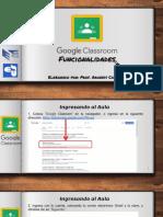 Guia Cero. Funcionalidades de Google Classroom
