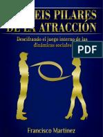 Los Seis Pilares de la Atracción - Francisco Martínez.pdf