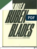 Yo No Maté a Ruben Blades (Febrero 2019)