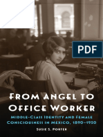 From Angel to Office Worker. Middle-Class Identity and Female Consciousness in Mexico, 1890–1950.pdf